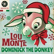 Lou Monte & Joe Reisman's Orchestra And Chorus - Dominick the Donkey (The Italian Christmas Donkey) (with Joe Reisman's Orchestra and Chorus)