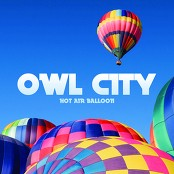 Owl City - Hot Air Balloon bestellen!