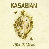 Kasabian - Shoot The Runner bestellen!