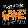 Guenta K. - Crazy in the Night (Dirty Impact Remix)