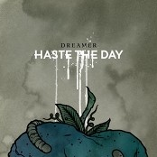 Haste The Day - Mad Man