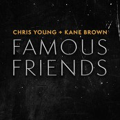 Chris Young & Kane Brown - Famous Friends bestellen!