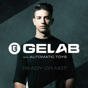 Gelab - Ready Or Not