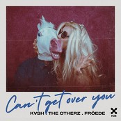 KVSH, The Otherz, FREDE - Can't Get Over You