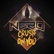 Nero - Crush On You (Single Version) bestellen!