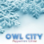 Owl City - Peppermint Winter