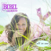 Bebel Gilberto - Ela (On My Way)