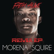 Morena The Squire - Faith Alive (Gaba Cannal Uptown Suit Mix)