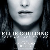 "Ellie Goulding - Love Me Like You Do (From ""Fifty Shades Of Grey"")"