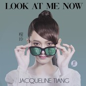 Jacqueline Tiang - Look At Me Now