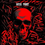 Jucee Froot - Psycho