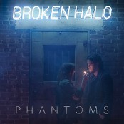 Phantoms - Broken Halo