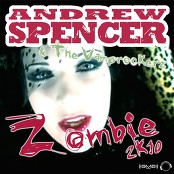 Andrew Spencer & The Vamprockerz - Zombie 2k10 [Djs From Mars Remix Edit]