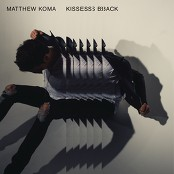 Matthew Koma - Kisses Back bestellen!