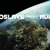 Audioslave - One And The Same