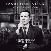 Daniel Boaventura, Moscow City Simphony - Russian Philharmonic - From Russia with Love bestellen!