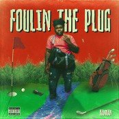 Xanman - Foulin The Plug