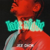 Jez Dior - Late Night