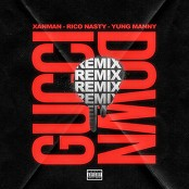 Xanman - Gucci Down (feat. Yung Manny and Rico Nasty) (Remix)