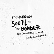 Ed Sheeran - South of the Border (feat. Camila Cabello & Cardi B) (Andy Jarvis Remix)