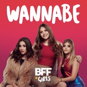 BFF Girls - Wannabe