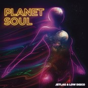 Jetlag Music, Low Disco - Planet Soul