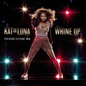 Kat - Whine Up (featuring Elephant Man)