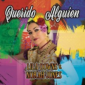 Lila Downs & Norah Jones - Querido Alguien (Dear Someone)