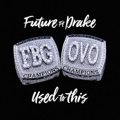 Future feat. Drake - Used to This bestellen!