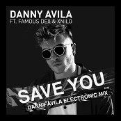 Danny Avila feat. Famous Dex & XNilo - Save You bestellen!